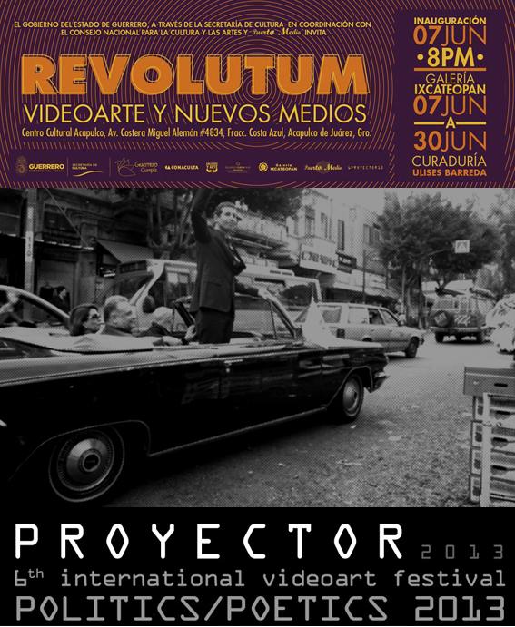 REVOLUTUM. Festival de videoarte y nuevos medios. Acapulco, Mexico.